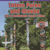 Totem Poles and Masks