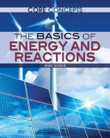 The Basics of Energy and Reactions
