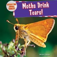 Moths Drink Tears!