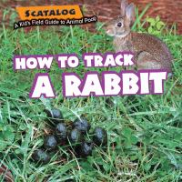 How to Track A Rabbit