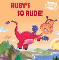 Ruby's So Rude!