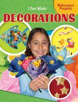I Can Make Decorations