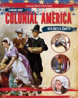 Learning About Colonial America With Arts & Crafts