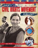 Learning About the Civil Rights Movement With Arts & Crafts