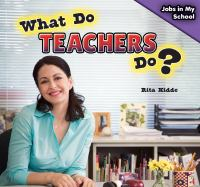 What Do Teachers Do?