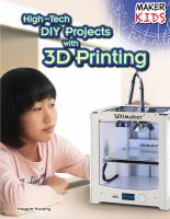 High-tech DIY Projects With 3D Printing