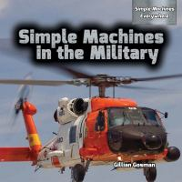 Simple Machines in the Military