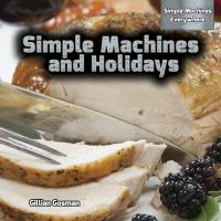 Simple Machines and Holidays