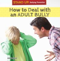 How to Deal With An Adult Bully