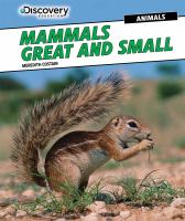 Mammals Great and Small