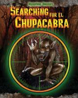 Searching for El Chupacabra