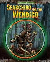 Searching for the Wendigo