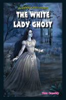 The White Lady Ghost