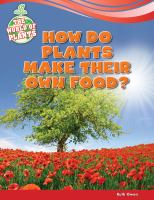 How Do Plants Make Their Own Food