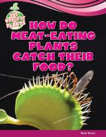 How Do Meat-eating Plants Catch Their Food