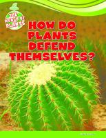 How Do Plants Defend Themselves