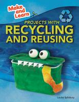 Projects With Recycling and Reusing