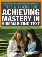 Tips & Tricks for Achieving Mastery in Summarizing Text