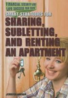 Smart Strategies for Sharing, Subletting, and Renting An Apartment