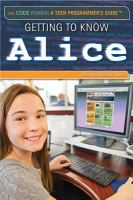 Getting to Know Alice