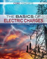 The Basics of Electric Charges