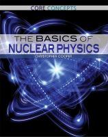 The Basics of Nuclear Physics