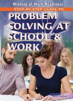 Step-by-step Guide to Problem Solving at School & Work