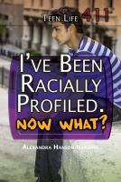 I've Been Racially Profiled, Now What?