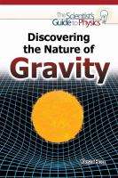 Discovering the Nature of Gravity