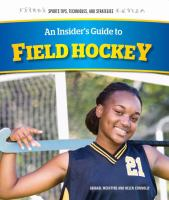 An Insider's Guide to Field Hockey
