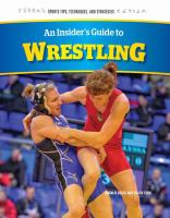 An Insider's Guide to Wrestling