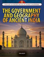 The Government and Geography of Ancient India
