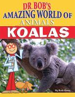 Dr. Bob's Amazing World of Animals