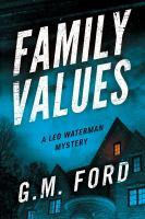 Family Values: A Leo Waterman Mystery