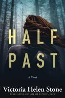 Half past : a novel