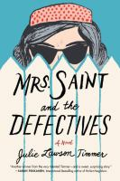Mrs. Saint and Defectives