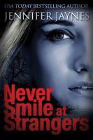 Never Smile at Strangers