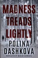 Madness Treads Lightly