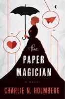 The Paper Magician