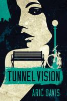 Tunnel Vision