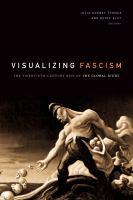 Visualizing Fascism