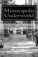 Minneapolis Underworld