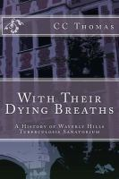 With Their Dying Breaths