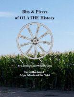 Bits & Pieces of Olathe History