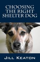 Choosing the Right Shelter Dog