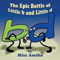 The Epic Battle of Little B and Little D