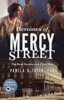 Heroines of Mercy Street