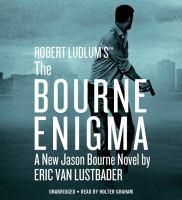 Robert Ludlum the Bourne Enigma