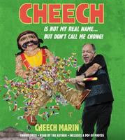 Cheech Is Not My Real Name
