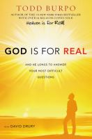 God is for real : and He longs to answer your most difficult questions